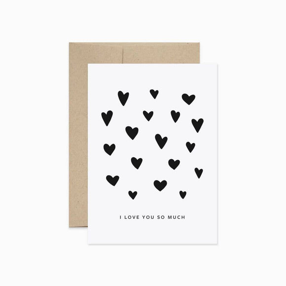 Card - I Love You So Much with Hearts
