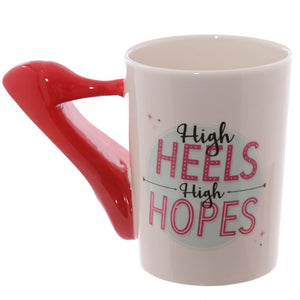 'High Heels, High Hopes' Mug