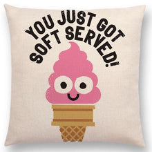 Load image into Gallery viewer, 'You Just Got Soft Served' Pillow Case