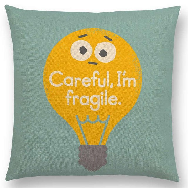 'Careful I'm Fragile' Pillow Case