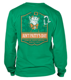 Ain't Patty's Day 2019 Shirt -WAITLIST