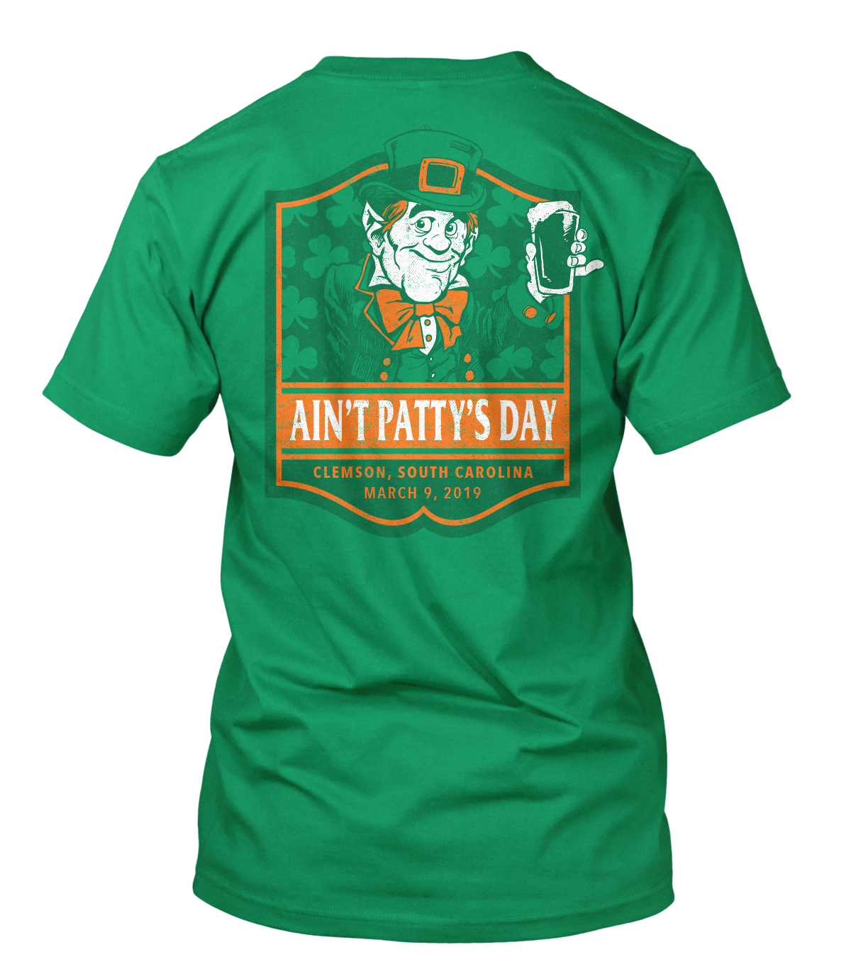 Ain't Patty's Day 2019 Shirt
