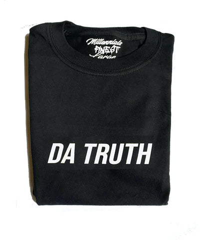 Da Truth Unisex Statement Tee (Small Font)