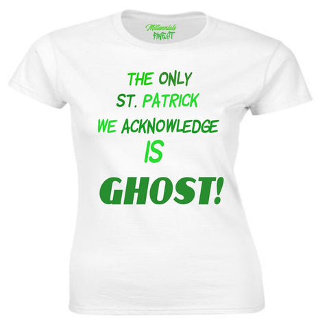 Millennials Finest Ghost St. Patrick Ladies T-Shirt (Worded)