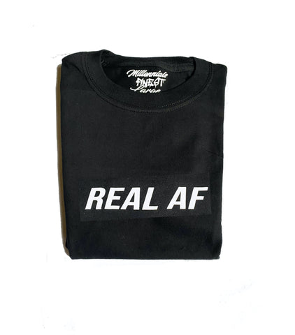 Real AF Unisex Statement Tee (Small Font)