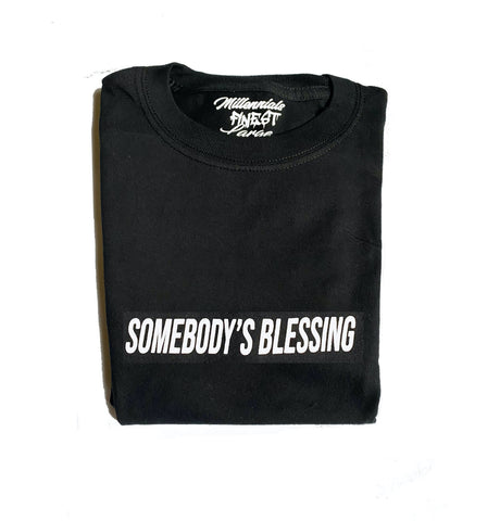 Somebody's Blessing Unisex Statement Tee (Small Font)
