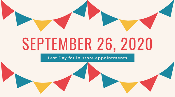 Last day for in-store appointments