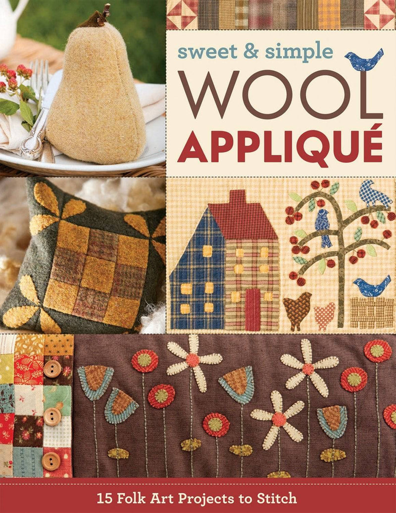 Sweet & Simple Wool Applique - Fabrics N Quilts