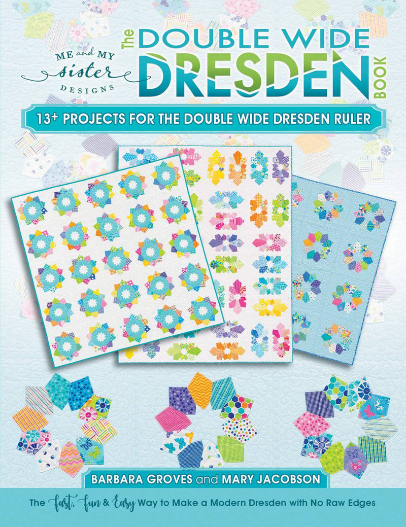 Double Wide Dresden Book, Me and My Sister Designs - Fabrics N Quilts
