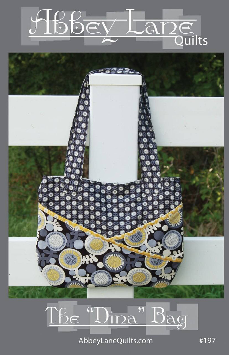 The Dina Bag Purse Pattern, Abbey Lane Quilts - Fabrics N Quilts