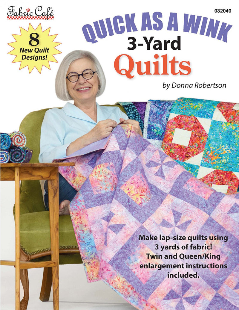 3 Yard Quilts, Quick as a Wink, Fabric Cafe
