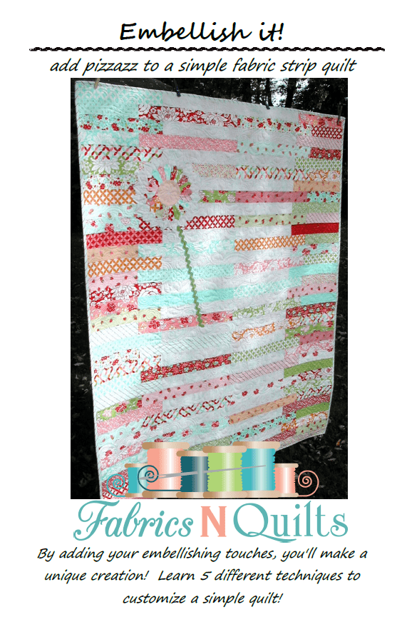 Embellish It Quilt Pattern - Fabrics N Quilts