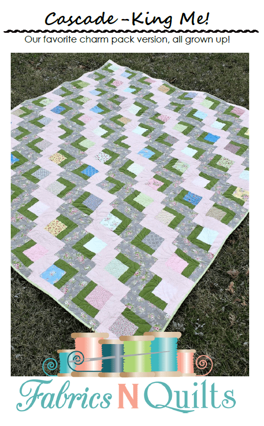 Cascade King Me Quilt Pattern - Fabrics N Quilts