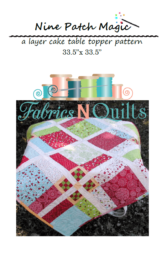 Nine Patch Magic Quilt Pattern - Fabrics N Quilts