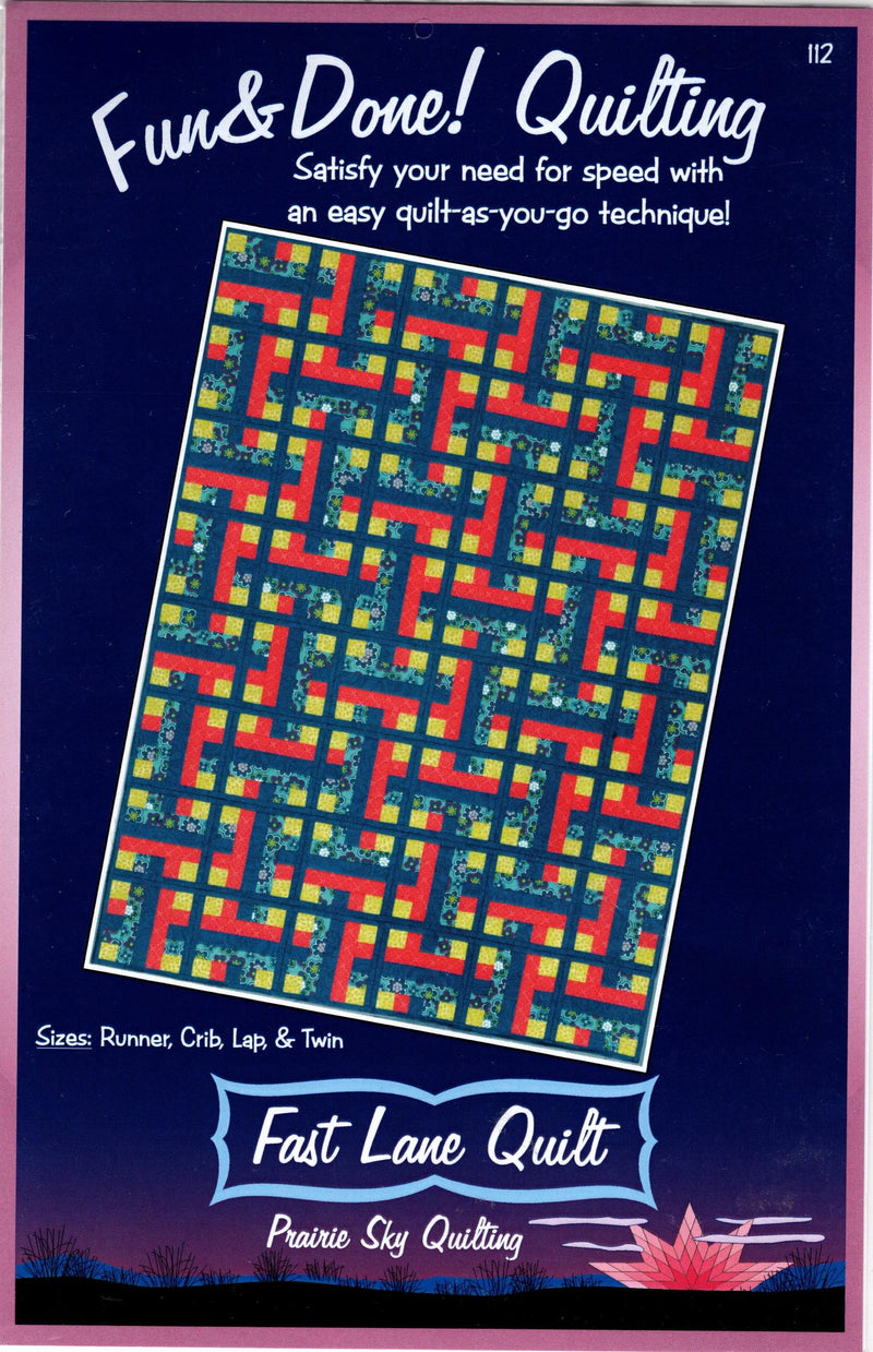Fun and Done Fast Lane Quilt as you Go Pattern 112 - Fabrics N Quilts