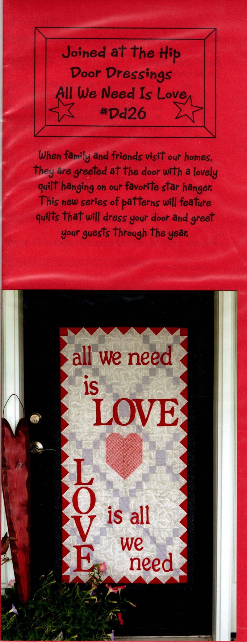 All We Need is Love Wall Hanging Pattern - Fabrics N Quilts