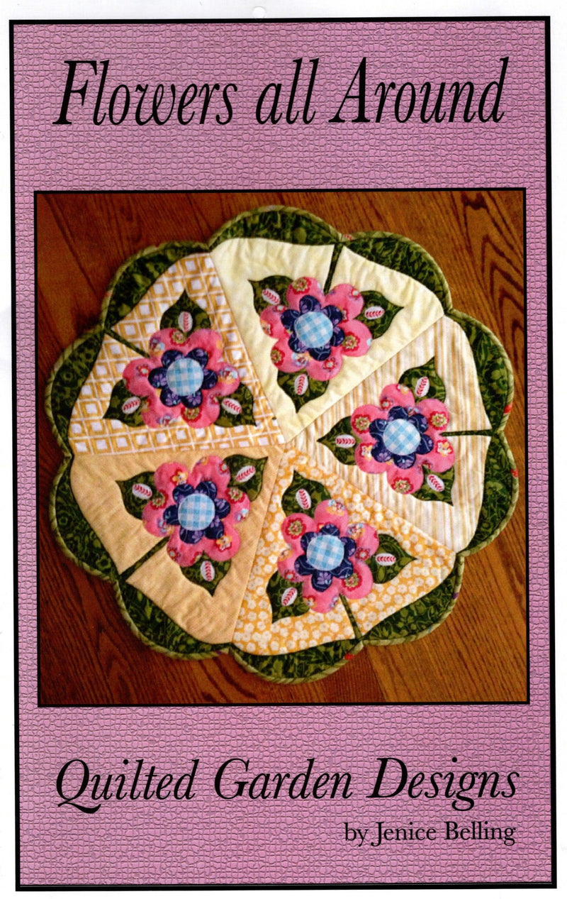 Flowers All Around Table Topper Quilt Pattern - Fabrics N Quilts