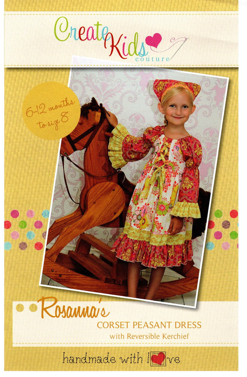 Rosanna's Corset Peasant Dress Pattern, Size 6 mo-8 - Fabrics N Quilts