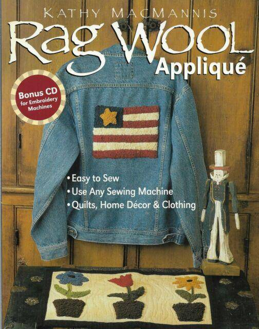 Rag Wool Applique with CD, Kathy MacMannis - Fabrics N Quilts