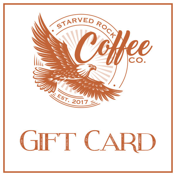Starved Rock Coffee Company Gift Card