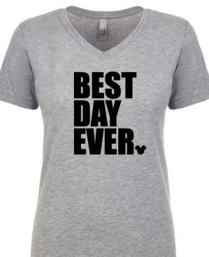 best day ever shirt, disney world shirt, womens v neck, womens mickey tshirt, disneyland shirt, family vacation, mickey shirt, disney shirt