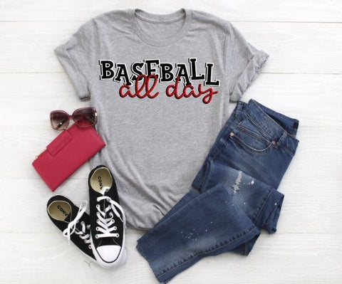 Baseball shirt, baseball mom, baseball all day, cute baseball shirt, spring training shirt, womens baseball shirt, sports tee, coachs wife