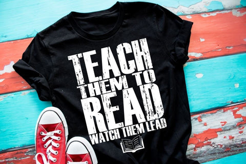 Teacher shirt, teach them to read, watch them lead, reading shirt, school shirt, book lover tee,Shirt for principal, reading week, book tee