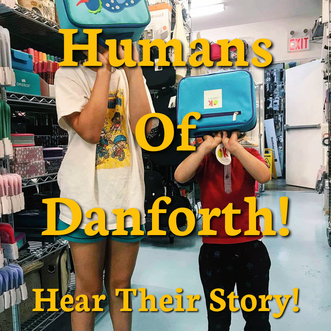 Humans of Danforth: Feature 1!