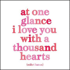 """at one glance i love you with a thousand hearts""  qoteable cards"