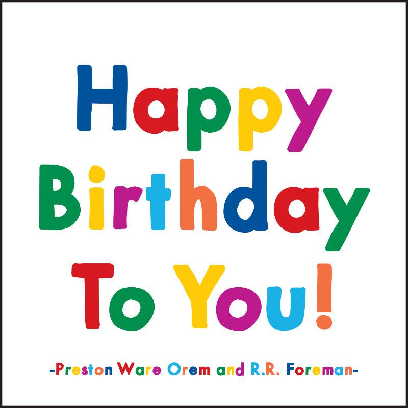 Quoateable Card Happy Birthday To You!