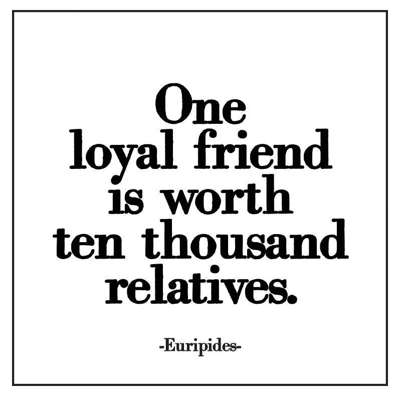 Quotable Cards One Loyal Friend
