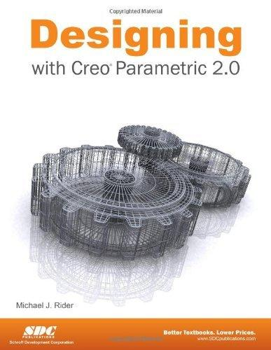 Designing With Creo Parametric 2.0