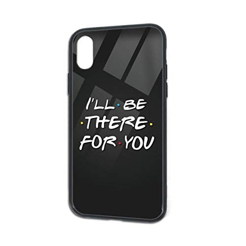 iPhone X/XS Case Tempered Glass Super Touch Feel Friends Mobile Phone Shell I''ll Be There for You TPU Bumper Cover