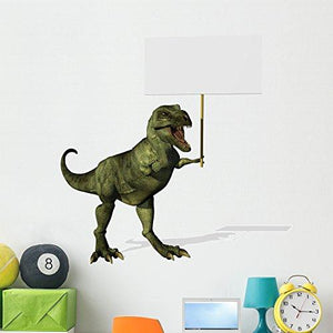 Wallmonkeys A T-rex Dinosaur Holding a Blank Sign Wall Decal Peel and Stick Graphic WM218179 (48 in H x 46 in W)