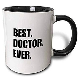 3Drose 179775_4 Best Doctor Ever-Fun Job Pride Gift For Gps Specialist Drs And Phds Two Tone Mug, 11 Oz, Black