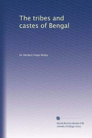 The Tribes And Castes Of Bengal (Volume 2)