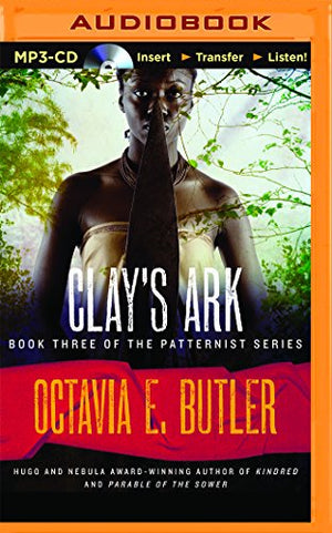 Octavia E. Butler Clay's Ark (Patternist)