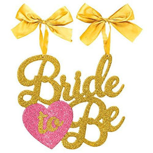 "Amscan ""Bride To Be"" Glittered Chair Sign"
