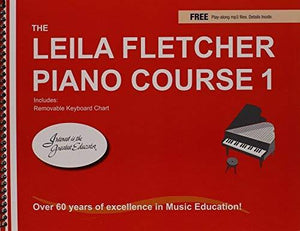 The Leila Fletcher Piano Course, Book 1