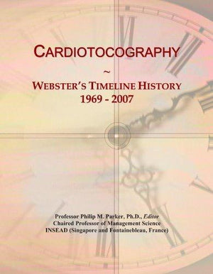 Cardiotocography: Webster'S Timeline History, 1969 - 2007