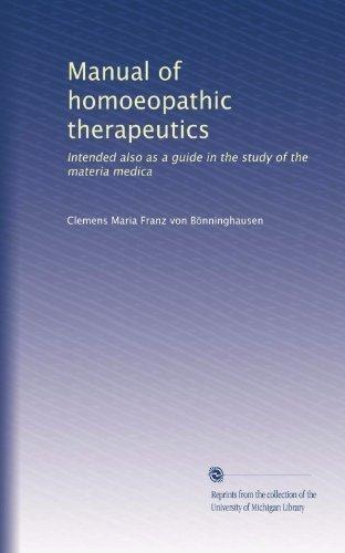Manual Of Homoeopathic Therapeutics: Intended Also As A Guide In The Study Of The Materia Medica