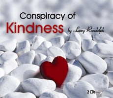 Conspiracy of Kindness  (2 CD Set)