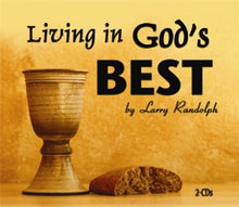 Load image into Gallery viewer, Living in God's Best (2 CD Set)
