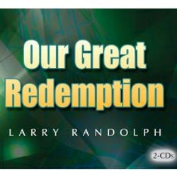 Our Great Redemption (2 CD Set)