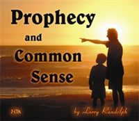 Prophecy and Common Sense (2 CD Set)