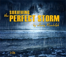 Load image into Gallery viewer, Surviving the Perfect Storm (2 CD Set)