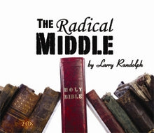 Load image into Gallery viewer, The Radical Middle (2 CD Set)