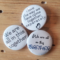 "Pin back buttons: Sold in sets of 2 - Group 4 ""Together"""