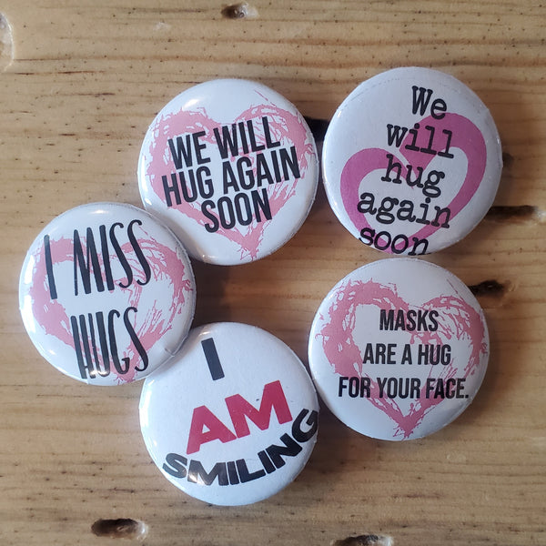 "Pin back buttons: Sold in sets of 2 - Group 5 ""Hugs and Smiling"""