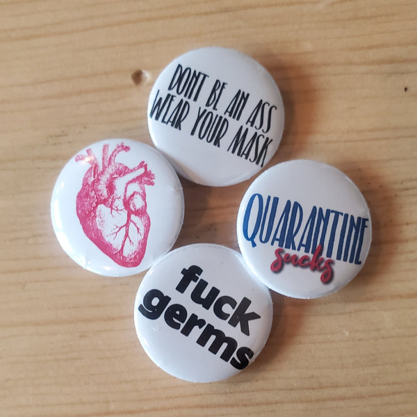 "Pin back buttons: Sold in sets of 2 - Group 6 ""graphic and profane"""